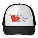 Someone in Houston Loves Me Trucker Hat