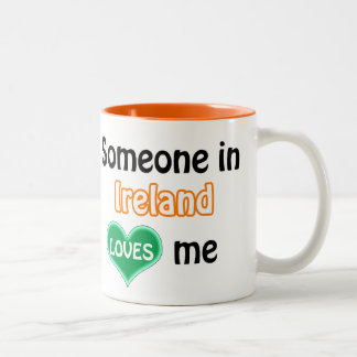 Someone in Ireland loves me Two-Tone Coffee Mug
