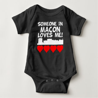 Someone In Macon Georgia Loves Me Baby Bodysuit