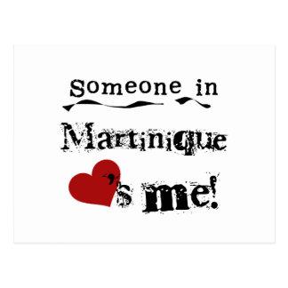 Someone In Martinique Loves Me Postcard