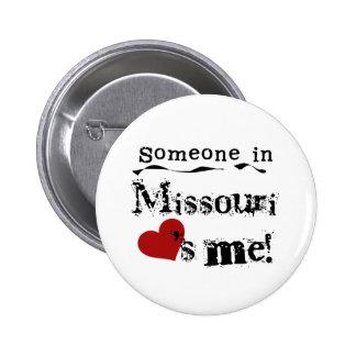 Someone In Missouri Loves Me 2 Inch Round Button