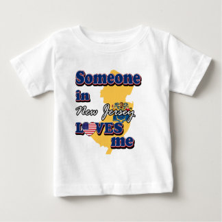 Someone in New Jersey loves me Baby T-Shirt