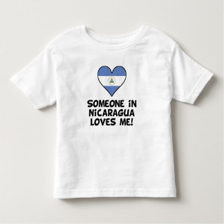 Someone In Nicaragua Loves Me Toddler T-shirt