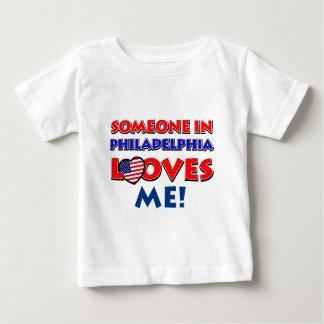 Someone in philadelphia  loves me baby T-Shirt