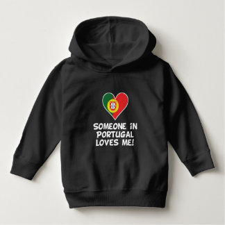 Someone In Portugal Loves Me Hoodie