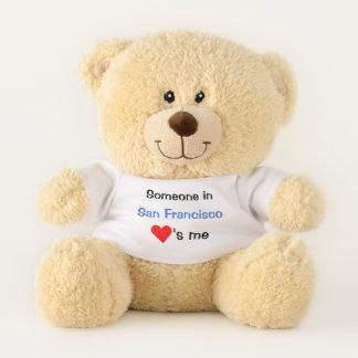 Someone in San Francisco Loves Me Teddy Bear