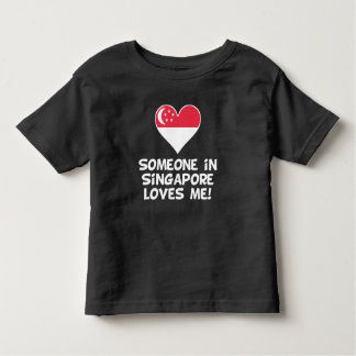 Someone In Singapore Loves Me Toddler T-shirt