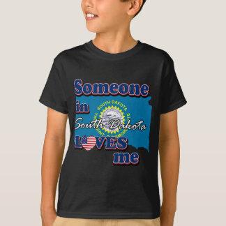 Someone in South Dakota loves me T-Shirt