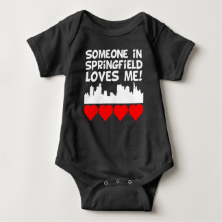 Someone In Springfield Illinois Loves Me Baby Bodysuit