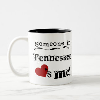 Someone In Tennessee Loves Me Two-Tone Coffee Mug