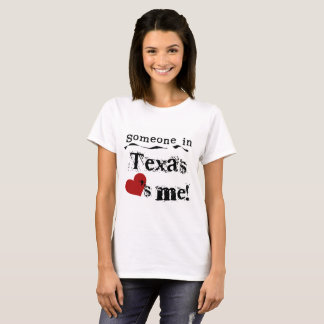 Someone in Texas US States T-shirt