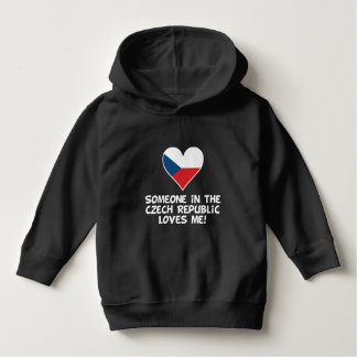 Someone In the Czech Republic Loves Me Hoodie