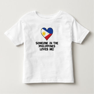 Someone In the Philippines Loves Me Toddler T-shirt