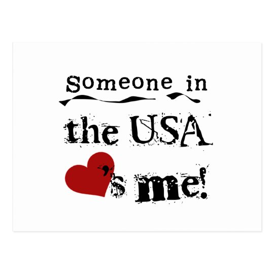 Someone In The Usa Loves Me Postcard