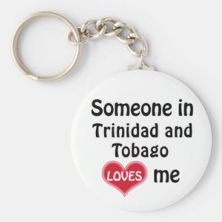 Someone in Trinidad and Tobago Loves me Basic Round Button Keychain
