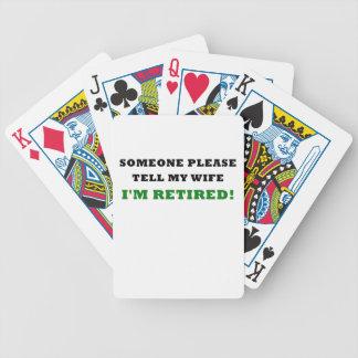 Someone Please Tell My Wife Im Retired Poker Deck