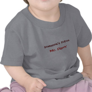 Someone s Future Mr Darcy Tee Shirt