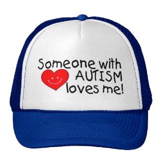 Someone With Autism Loves Me (Hrt) Trucker Hat