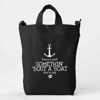 Somethin' 'Bout a Boat and a Dog Tote Bag