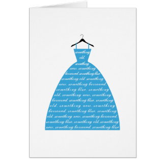 something blue, wedding dress, bridal gown greeting card