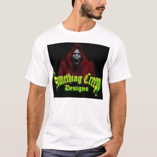 something creepy designs T-Shirt