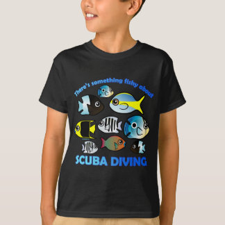 Something Fishy About Scuba T-Shirt
