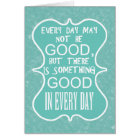 Something good in every day customize card