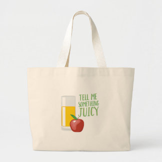 Something Juicy Large Tote Bag