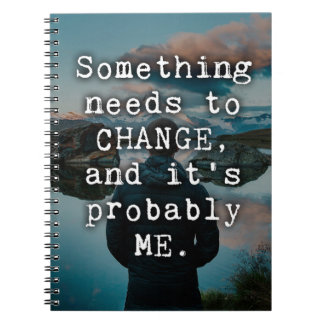 Something Needs To Change Quote Notebooks