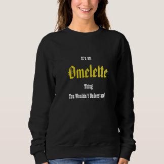 Something Rotten Omelette Sweathirt Sweatshirt