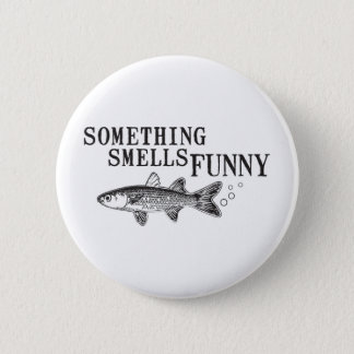 Something smell funnu 2 inch round button