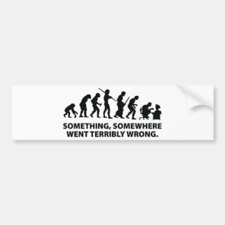 Something, Somewhere Went Terribly Wrong Bumper Sticker