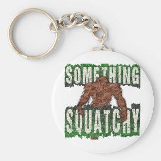 Something Squatchy Keychain