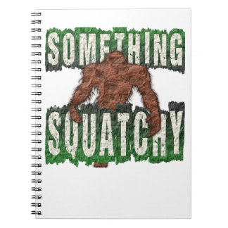 Something Squatchy Notebooks