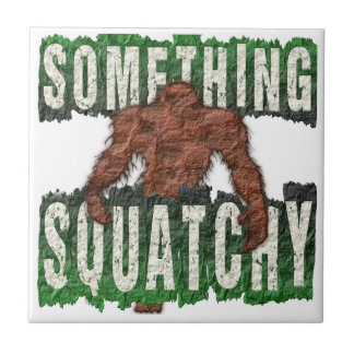 Something Squatchy Tile