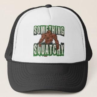 Something Squatchy Trucker Hat