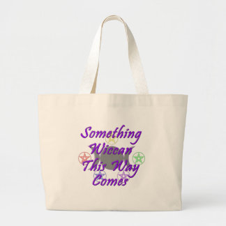 Something Wiccan This Way Comes Large Tote Bag