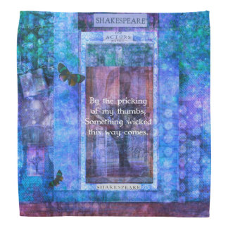 Something wicked this way comes Shakespeare quote Bandana