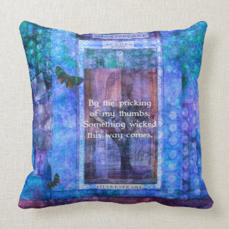 Something wicked this way comes Shakespeare quote Throw Pillow