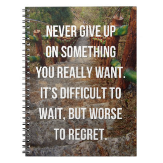 Something You Really Want Quote Notebook