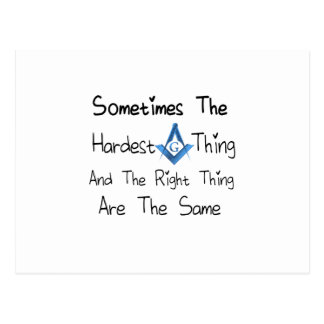 Someties The Hardest Thing and the Right Thing are Postcard