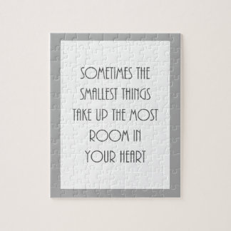sometime smallest things most room your heart gray jigsaw puzzle