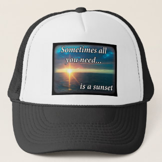 Sometimes all you need is a sunset trucker hat