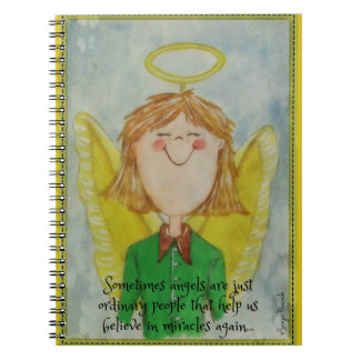 Sometimes angels are just ordinary people notebooks