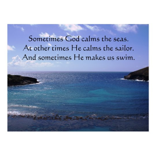 Sometimes God calms the seas Postcard