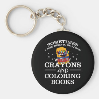 Sometimes I Alone Crayon Coloring Book Keychain