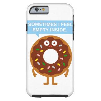 Sometimes i feel empty inside tough iPhone 6 case