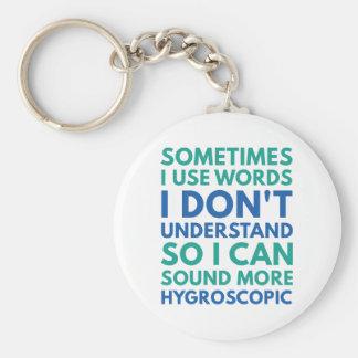 Sometimes I Use Words Keychain
