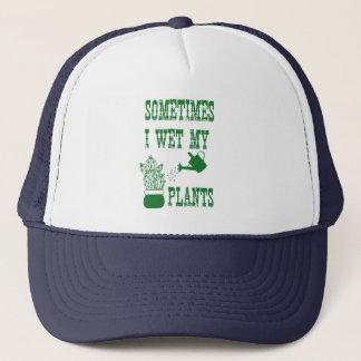 Sometimes I Wet My Plants Trucker Hat