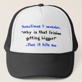 Sometimes I wonder..., Trucker Hat